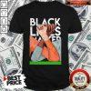 Good Black Lives Matter 2020 Strong Hand Shirt