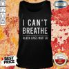 Good Bubba Wallace I Can't Breathe Black Lives Matter Tank Top