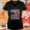 It's The Bill Of Rights Not The Bill Of Feelings American Flag V-neck