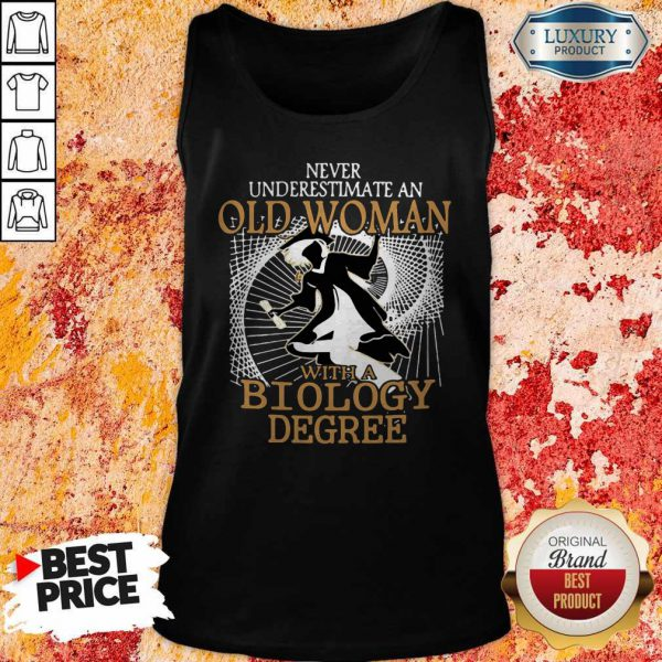 Nice Never Underestimate An Old Woman With A Biology Degree Tank Top