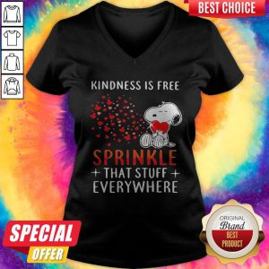 Nice Snoopy Kindness Is Free Sprinkle That Stuff Everywhere Hearts V-neck