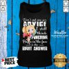 Harley Quinn Don't Ask Me For Advice I Still Think Punching Tank Top