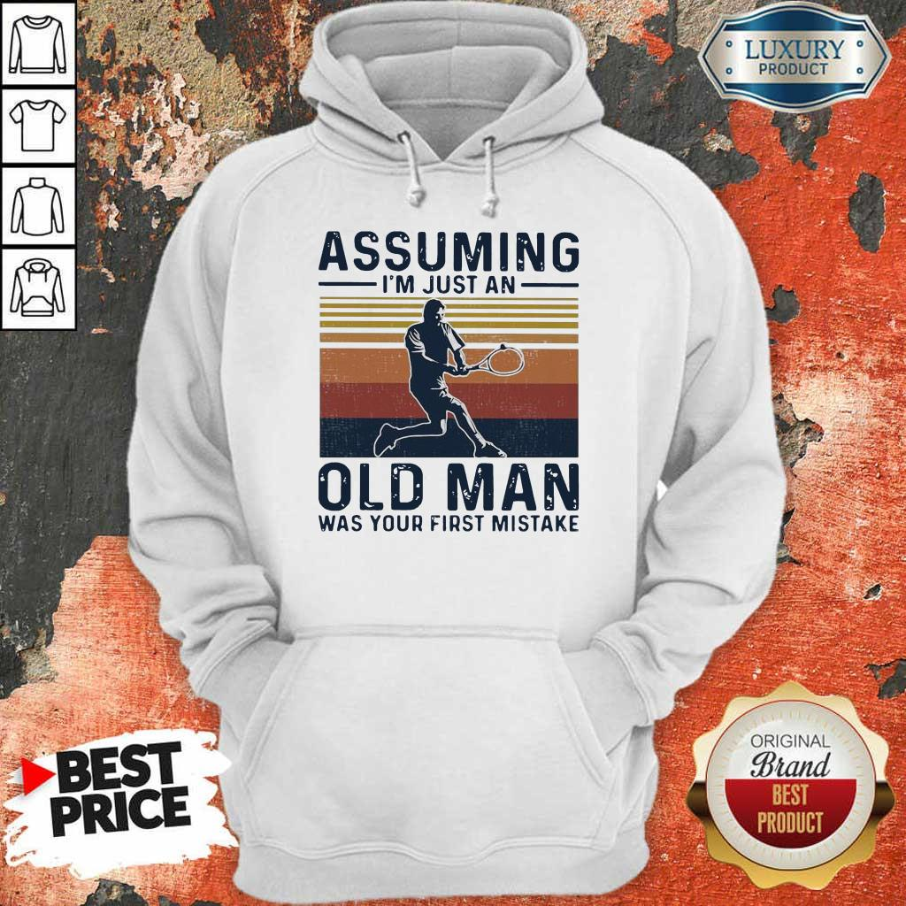 Amused Old Man Was Your First 1 Hoodie