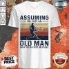 Amused Old Man Was Your First 1 V-neck