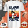 All Moms The Finest Raise An Autistic Child V-neck