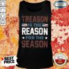 American Treason Is The Reason For The Season Tank Top