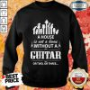A House Without A Guitar Sweatshirt
