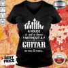 A House Without A Guitar V-neck