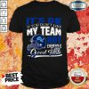Detroit Lions It's Ok If You Don't Like My Team Not Everyone Has Good Taste Shirt